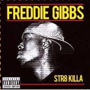 Freddie Gibbs, Str8 Killa EP (CD)
