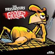 The Frustrators, Griller (CD)