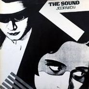 The Sound, Jeopardy (LP)