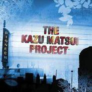 Kazu Matsui Project, Pioneer (CD)