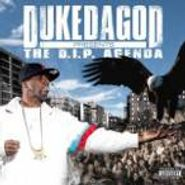 Duke Da God, The D.I.P. Agenda (CD)