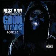 Messy Marv, Goon Vitamins Bottle 3 (CD)