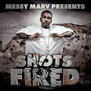 Messy Marv, Messy Marv Presents Shots Fired (CD)