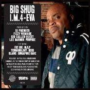 Big Shug, I.M. 4-Eva (CD)