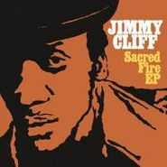 Jimmy Cliff, Sacred Fire EP (CD)