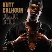 Kutt Calhoun, Black Gold