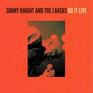 Sonny Knight & The Lakers, Do It Live (LP)