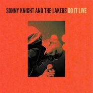 Sonny Knight & The Lakers, Do It Live (CD)