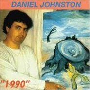 Daniel Johnston, 1990 (CD)