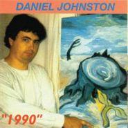 "Daniel Johnston, Artistic Vice & 1990"""" (LP)"