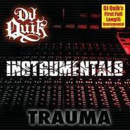 DJ Quick, Trauma (Instrumentals) (LP)