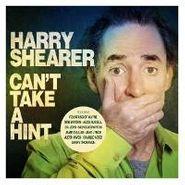Harry Shearer, Can't Take A Hint (CD)