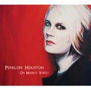 Penelope Houston, On Market Street (CD)