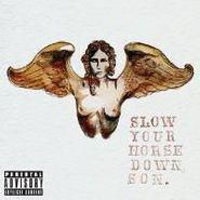 Mckenzie Eddy, Slow Your Horse Down Son (CD)
