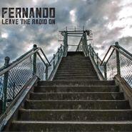 Fernando, Leave The Radio On (CD)