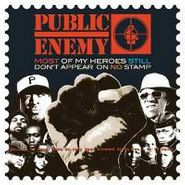 Public Enemy, Most Of My Heroes Still Don't Appear On No Stamp (CD)