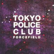 Tokyo Police Club, Forcefield (LP)
