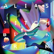 Alias, Pitch Black Prism (CD)