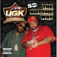UGK, Bigtyme Way (CD)