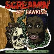 Screamin' Jay Hawkins, Baptize Me in Wine: Singles & Oddities 1955-1959 (LP)