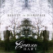 Emerson Hart, Beauty In Disrepair (CD)