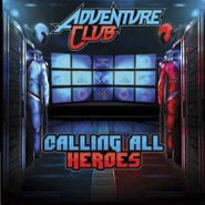 """Adventure Club, Calling All Heroes [Colored Vinyl] [Record Store Day] (10"""")"""