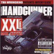 Mitchy Slick, Vol. 1-Killafornia Handgunner (CD)