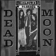 Dead Moon, Unknown Passage (CD)