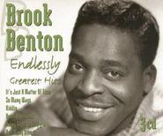 Brook Benton, Endlessly: Greatest Hits (CD)