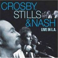 Crosby, Stills & Nash, Live In L.A. (CD)