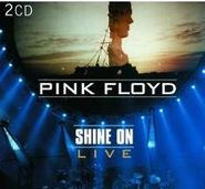 Pink Floyd, Shine On: Live (CD)
