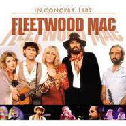 Fleetwood Mac, In Concert 1982 (CD)