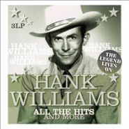 Hank Williams, All The Hits & More (LP)