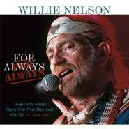 Willie Nelson, For Always (LP)