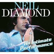 Neil Diamond, An Intimate Performance (CD)