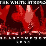 The White Stripes, Live At Glastonbury 2005 (CD)