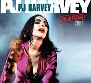 PJ Harvey, Live In France 2004 (CD)