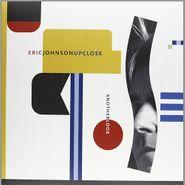 Eric Johnson, Up Close Another Look [180 Gram Vinyl] (LP)