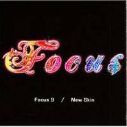 Focus, Focus 9/New Skin (CD)