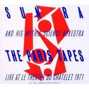 Sun Ra And His Mythic Science Arkestra, Paris Tapes (CD)
