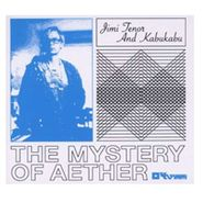 Jimi Tenor, The Mystery Of Aether (LP)