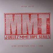 Jorge Velez, MMT Tape Series - Home Recordings 1996-1999 (LP)