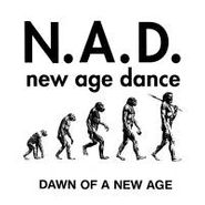 N.A.D., Dawn Of A New Age (LP)
