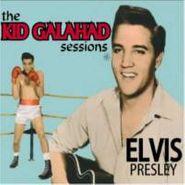 Elvis Presley, The Kid Galahad Sessions (CD)