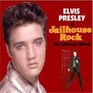 Elvis Presley, Jailhouse Rock: The Alternate Album (CD)