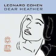 Leonard Cohen, Dear Heather [180 Gram Vinyl] (LP)