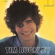 Tim Buckley, Goodbye And Hello [180 Gram Vinyl]  (LP)