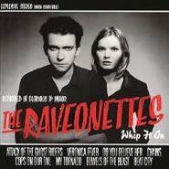 """The Raveonettes, Whip It On EP [180 Gram Vinyl] (10"""")"""