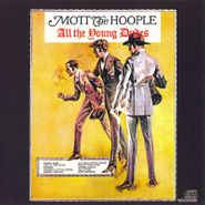 Mott The Hoople, All The Young Dudes [180 Gram Vinyl] (LP)