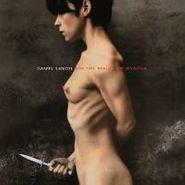 Daniel Lanois, For The Beauty Of Wynona (LP)